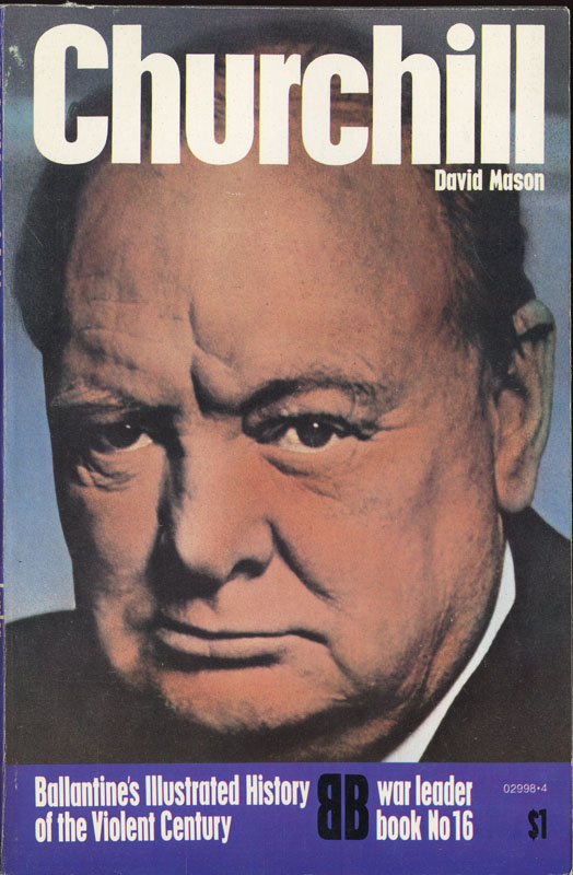 a paper on churchill as a war leader Churchill is one of the rare leaders of history who undoubtedly passes this demanding test the history of england, the history of europe—indeed, the history of the world would have turned out differently but for his individual contribution of service in 1940-41.