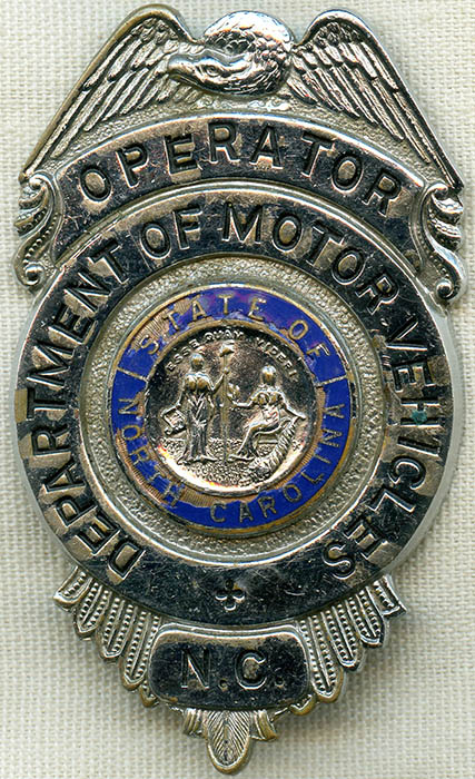 1960's North Carolina Department of Motor Vehicles Operator Badge: Flying Tiger Antiques Online Store