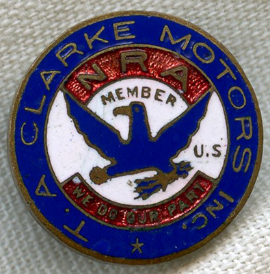 Nicely Enameled 1930s National Recovery Act (NRA) Lapel Pin from T. A. Clarke Motors,
